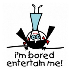 I'm bored[1]